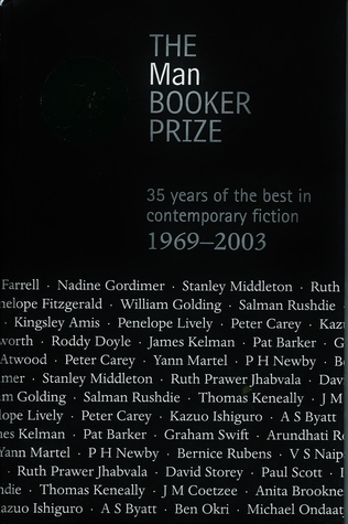 The Man Booker Prize:  35 Years Of The Best In Contemporary Fiction, 1969 2003
