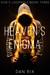 Heaven's Enigma (God's Loophole, #3)