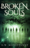 Broken Souls (The Chronicles of Mara Lantern, #2)