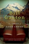 The Order of Good Cheer by Bill Gaston