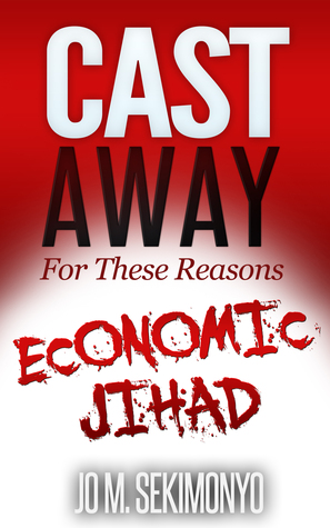 Economic Jihad: Putting the Kibosh on Antiquated Social Axioms Defining Us