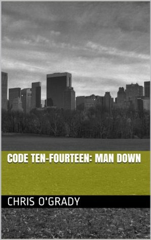 Code Ten-Fourteen: Man Down