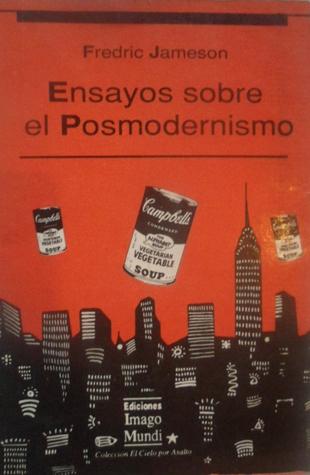 Ensayos sobre el posmodernismo