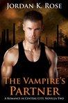 The Vampire's Partner (Romance In Central City #2)
