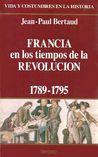 Francia en los tiempos de la Revolución (1789 1795)