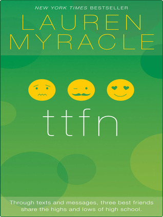 Ttfn (Internet Girls #2)