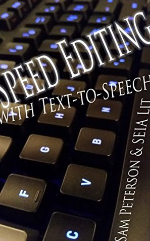 Speed Editing with Text-to-Speech (Non-Fiction Shouldn't Be Boring Book 1)