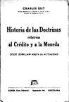 Historia de las doctrinas relativas al crédito y a la moneda