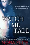 Watch Me Fall