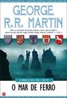O Mar de Ferro by George R.R. Martin