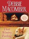 That Wintry Feeling by Debbie Macomber