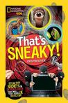 That's Sneaky by Crispin Boyer