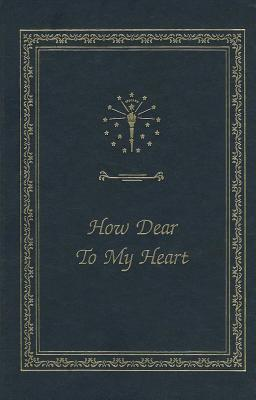 How Dear to My Heart by Emily Kimbrough