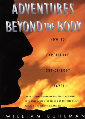 Adventures beyond the body how to experience out of body travel by 173224 fandeluxe Image collections