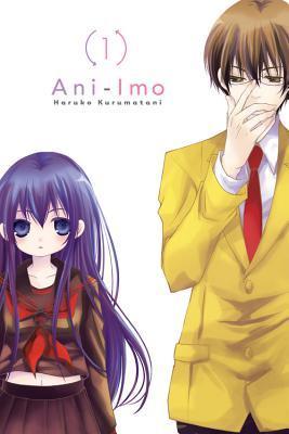 Ani-Imo, Vol. 1 by Haruko Kurumatani