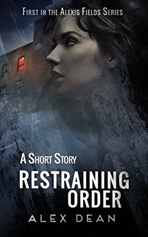 Restraining Order by Alex Dean