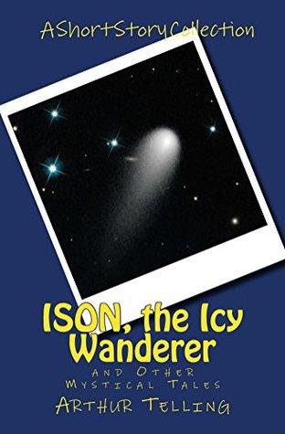Foro de descarga de libros electrónicos rapidshare ISON, the Icy Wanderer: and Other Mystical Tales