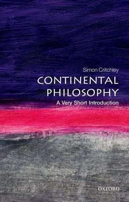 Continental Philosophy by Simon Critchley