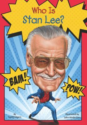 Who Is Stan Lee?(Who Was/Is...?)