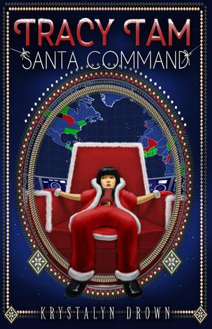 Tracy Tam: Santa Command (Tracy Tam #1)