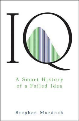 IQ by Stephen Murdoch