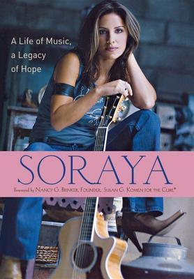 Soraya A Life of Music A Legacy of Hope