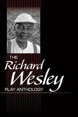 the-richard-wesley-play-anthology