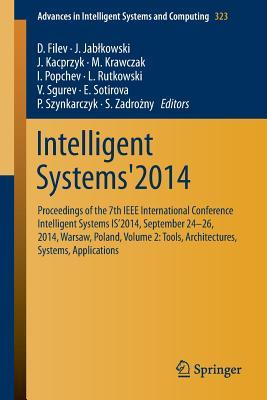 intelligent-systems-2014-proceedings-of-the-7th-ieee-international-conference-intelligent-systems-is-2014-september-24-26-2014-warsaw-poland-volume-2-tools-architectures-systems-applications