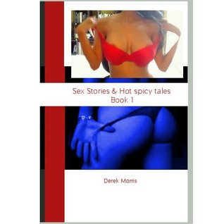 Sex Stories & Hot Spicy Tales Book 1