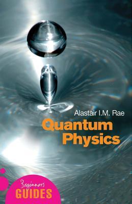 Quantum Physics: A Beginner's Guide
