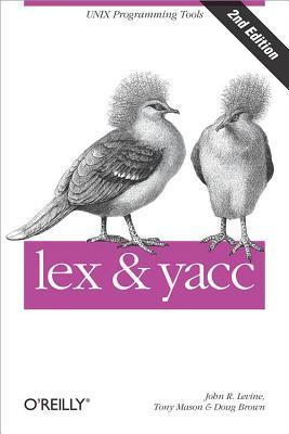 Lex & Yacc by John R. Levine