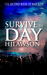 Survive the Day