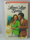 Love's Late Spring (Serenade Serenata, #4) (Retitled & Revised Edition of At Your Age Miss Russell?)