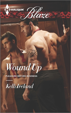 Wound Up (Pleasure Before Business, #2)