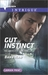 Gut Instinct (The Campbells of Creek Bend #2) by Barb Han