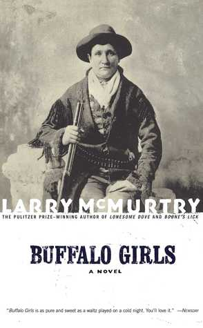 Buffalo Girls by Larry McMurtry