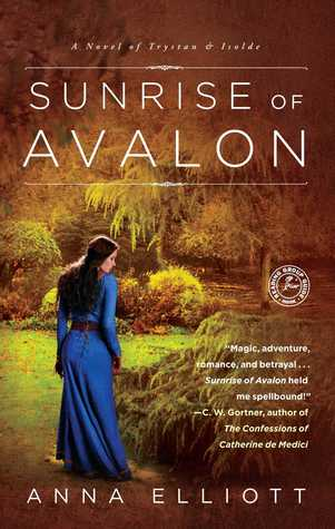 Sunrise of Avalon by Anna Elliott