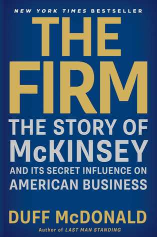 The firm the story of mckinsey and its secret influence on american 16130157 fandeluxe Gallery