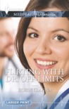 Flirting with Dr. Off-Limits by Robin Gianna