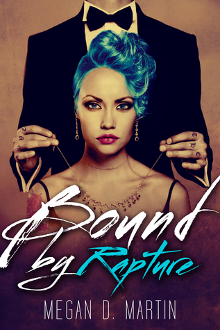 Bound by Rapture (Rapture, #3)