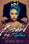 Bound by Rapture (Rapture, #3)