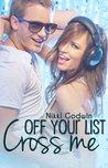 Cross Me off Your List by Nikki Godwin