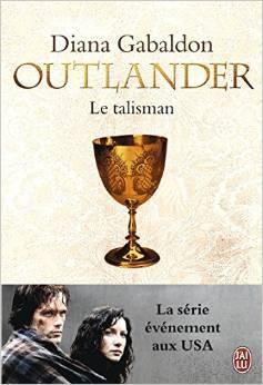 Le Talisman (Outlander, #2)