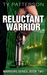 The Reluctant Warrior (Warriors #2)