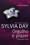 Orgulho e Prazer by Sylvia Day