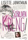 Schrijven kreng! by Lisette Jonkman
