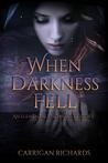 When Darkness Fell (Elemental Enchanters, # 2.5)