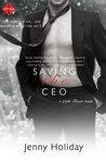 Saving the CEO by Jenny Holiday