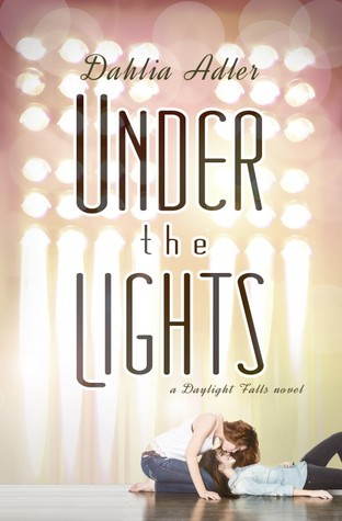 Under the Lights (Daylight Falls, #2)