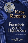 Promised to the Highlander  (The Highland Chiefs #2)